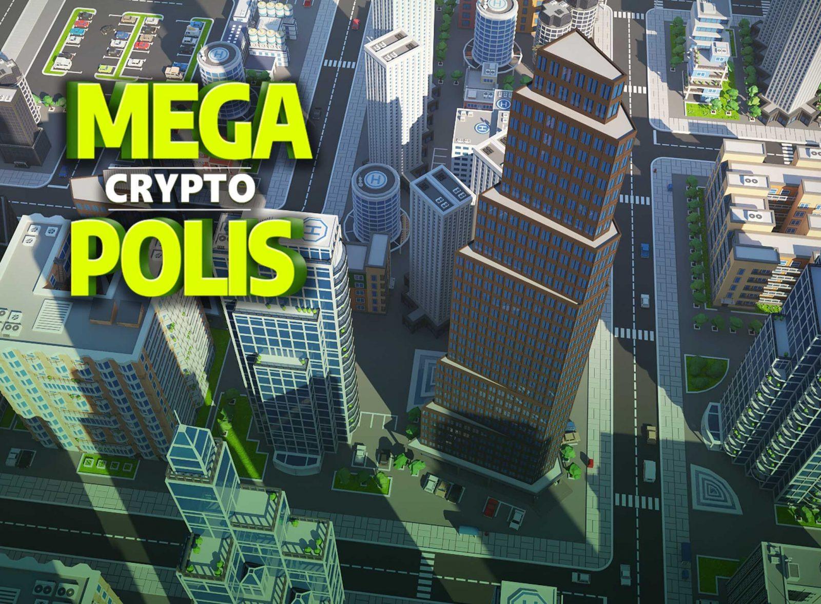 crypto gaming megacryptopolis